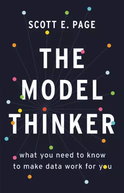 《多样性红利》作者又出新书:复杂性背后的模型思维方式-集智俱乐部